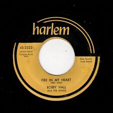 RARE KILLER DOOWOP-BOBBY HALL/KINGS-HARLEM 2322-FIRE IN MY HEART/YOU NEVER KNEW