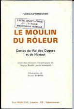 LE MOULIN DU RÔLEUR - Contes - F. Parmentier 1971 -  NORD - PAS-DE-CALAIS