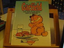 GARFIELD T3 BE/TBE LES YEUX PLUS GROS QUE LE VENTRE