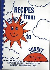 * REMOND WA 1987 RECIPES FROM SUNRISE TO SUNSET COOK BOOK ELEMENTARY SCHOOL PTA