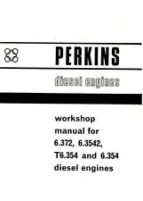Massey 6.372 6.3542 T6.354 6.354 Perkins Diesel Engine Workshop Service Manual
