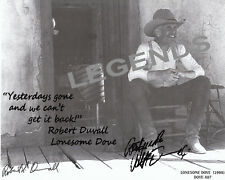 LONESOME DOVE  Robert Duval Autographed Quote Photo Copy B & W  8x10  DOVE-X07