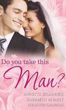 Do You Take This Man?: Rent-a-Husband / The Wedding Wager / Lonesome Rider (Mill