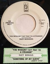 Suzy Bogguss 45 You Wouldn't Say That To A Stranger /Something Up My Sleeve w/ts