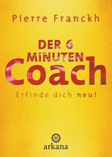 DER 6-MINUTEN_COACH ►►►ungelesen °  von Pierre Franckh (2013, Gebundene Ausgabe)