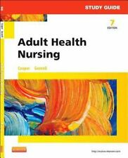 Study Guide for Adult Health Nursing by Kelly Gosnell and Kim Cooper (2014,...