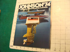 Vintage CLEAN Boat Brochure/ CATALOG: JOHNSON 74 full; 26pgs