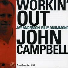 John Campbell, John Campbell Trio - Workin' Out [New CD]