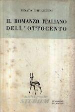 A28 Il romanzo italiano dell'ottocento Bertacchini Ed. Studium 1964