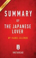 Summary of the Japanese Lover: By Isabel Allende Includes Analysis (Paperback or