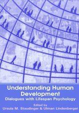 Understanding Human Development : Dialogues wit, Staudinger, Ursula-M.,,