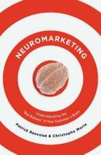 Neuromarketing: Understanding the Buy Buttons in Your Customer's Brain, Renvoise