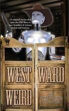 Westward Weird, Good Condition Book, , ISBN 9780756407186