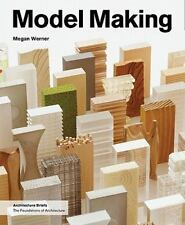 Model Making Architecture Briefs