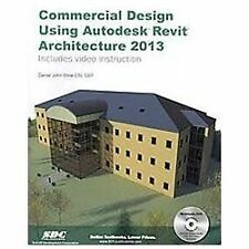 Commercial Design Using Autodesk Revit Architecture 2013