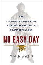No Easy Day: The Autobiography of a Navy Seal: The Firsthand Account of the Miss