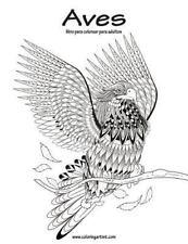 Aves: Aves Libro para Colorear para Adultos 1 by Nick Snels (2016, Paperback,...