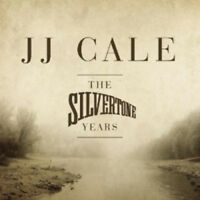 J.J. Cale : The Silvertone Years CD (2011) ***NEW*** FREE Shipping, Save £s