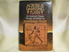 Across a Darkling Plain- Passage Through the Middle East by Marshall Frady