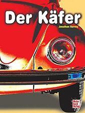 DER KÄFER Geschichte VW38 Prototyp KDF-Wagen Modelle Typen Buch Harvey Book