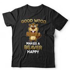 Madera de buena hace una camiseta unisex-Divertido Castor feliz
