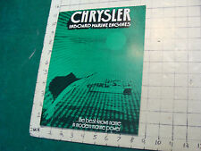 Vintage CLEAN Boat Catalog: CHRYSLER inboard marine engines; 1972, 12pgs