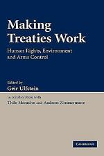 Making Treaties Work: Human Rights, Environment and Arms Control-ExLibrary