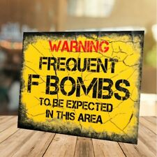 Funny warning F Bombs Expected retro vintage style metal sign man cave shed