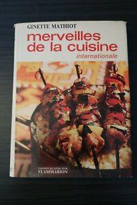 Merveilles de la cuisine internationale - Ginette Mathiot
