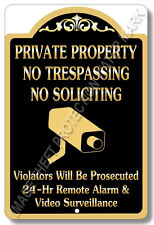 "Private Property No Trespassing No Soliciting Video Surveillance Sign 8""x12"" G"