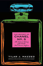 The Secret of Chanel No. 5: The Intimate History of the World's...New, free post