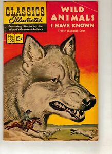 WILD ANIMALS I HAVE KNOWN-CLASSICS ILLUSTRATED COMIC BOOK 1959 FN- 90% PRICE CUT