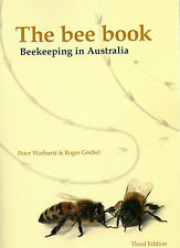 """""""THE BEE BOOK: Beekeeping in Australia"""" by P Warhurst - 295 pages - 2013"""