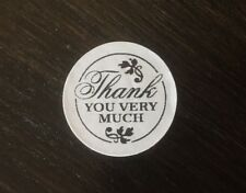 "100 THANK YOU VERY MUCH ! STICKERS ENVELOPE/PACKAGE SEALS LABELS 1"" ROUND"