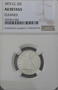 1875 CC 20 Cent Silver NGC Graded AU