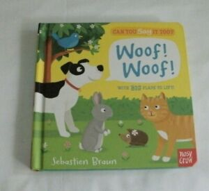 Can You Say it Too Woof Woof Big flaps to lift kids book hardcover