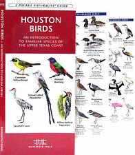 Houston Birds Introduction to Familiar Species A Folding Pocket Guide NEW