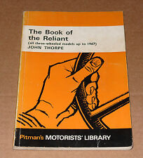 The Book Of The Reliant 3-wheeled models up to 1967