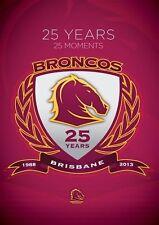 NRL - Brisbane Broncos 25 Years 25 Moments (DVD, 2013)