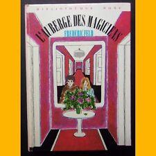 Bibliothèque Rose L'AUBERGE DES MAGICIENS Frédéric Feld 1973
