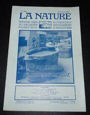REVUE LA NATURE N°2656 1925 PORCELAINE ELECTROTECHNIQUE / LUNE / GOUFFRES