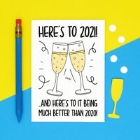 Here's To 2021 Champagne Lockdown New Year A6 Card - Funny Seasonal Card
