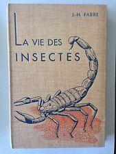 LA VIE DES INSECTES  FABRE ILLUSTRE 1958