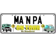 Novelty Number Plate - Ma N Pa On Tour No Boundaries Campervan Camper Sign
