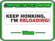 ROAD RAGE GUN FUNNY BUMPER STICKER TAILGATING KEEP HONKING 4WD 4X4 REDNECK DECAL