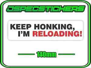 ROAD RAGE GUN FUNNY BUMPER STICKER TAILGATING KEEP HONKING 4WD 4X4 REDNECK DECAL