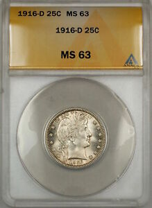 1916-D Barber Silver Quarter 25c ANACS MS-63 Lightly Toned (Better Coin) (9)