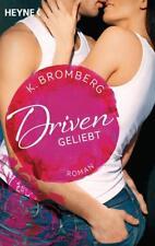 Geliebt / Driven Bd. 3 von K. Bromberg (2015, Taschenbuch)