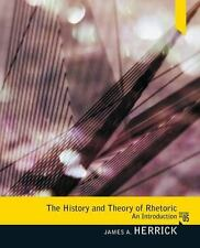 The History and Theory of Rhetoric: An Introduction (5th Edition), Herrick, Jame