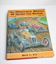 THE ILL. HISTORY OF SPRINT CAR RACING BY JACK FOX 1ST EDITION W/ DUST JACKET